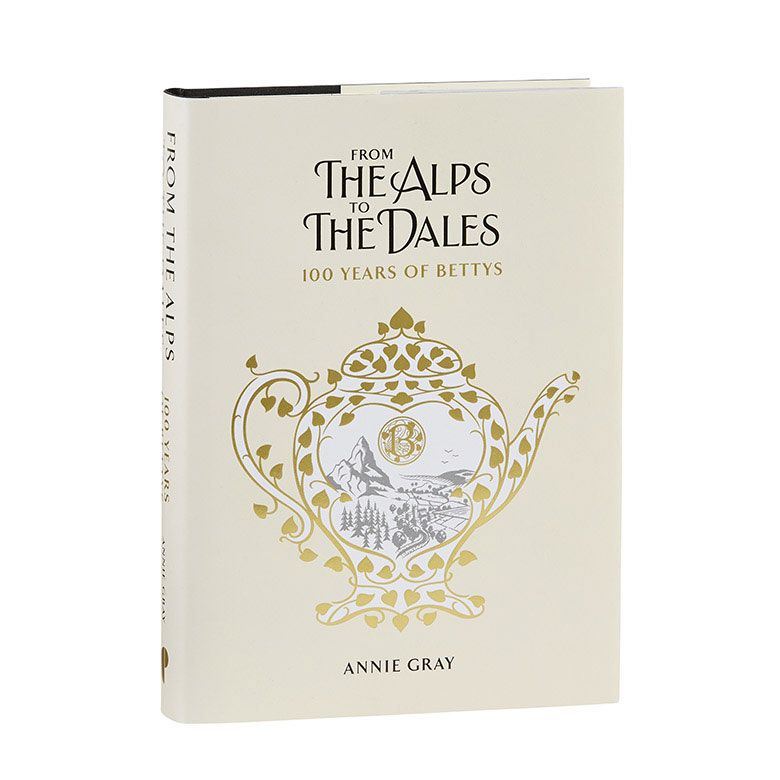 From the Alps to the Dales 100 Years of Bettys